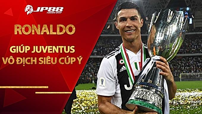 Ronaldo chói sáng, Juventus vô địch Siêu cúp Ý