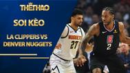 Kèo bóng rổ – LA Clippers vs Denver Nuggets – 8h00 – 6/9/2020