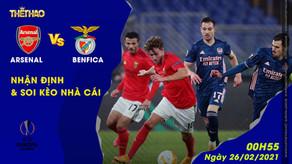 Soi kèo - Nhận định Arsenal vs Benfica 00h55 ngày 26/02/2021
