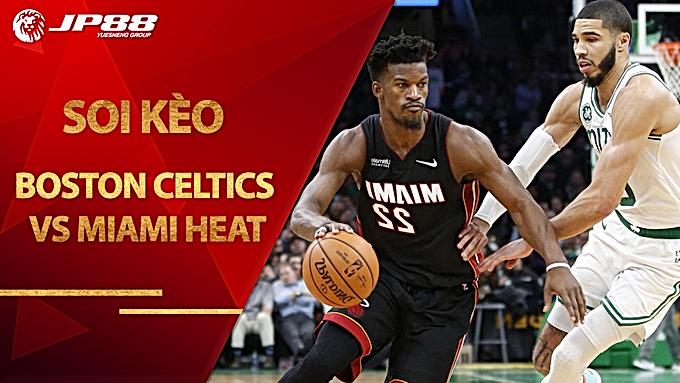 Kèo bóng rổ – Boston Celtics vs Miami Heat – 5h40 – 16/9/2020