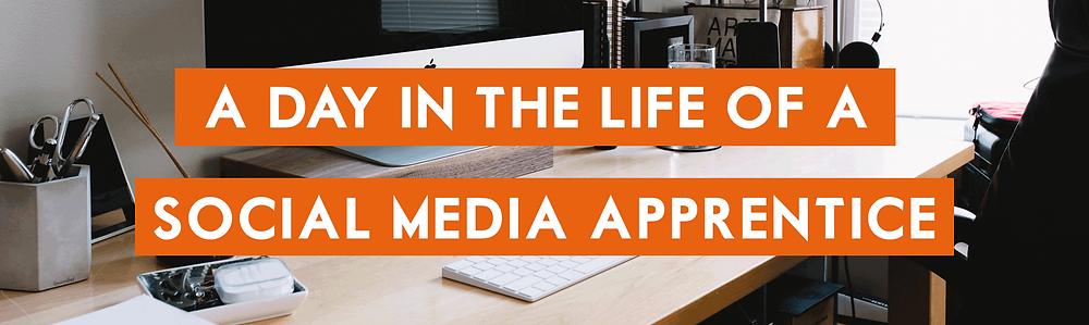 Social Media Apprentice | Day