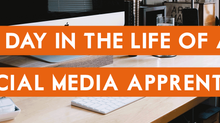 A Day in The Life of a Social Media Apprentice