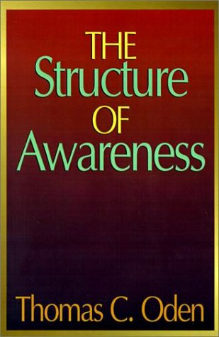The Structure of Awareness by Thomas Oden