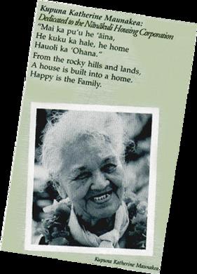 Kupuna Katherine Maunakea _ Supporter of Nānākuli Housing Corporation (NHC)