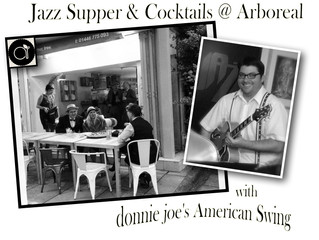 Jazz Suppers @ Arboreal, Cowbridge with donnie joe's American Swing