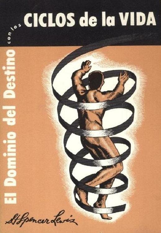 El dominio del destino con los ciclos de la vida | Lewis, H. Spencer