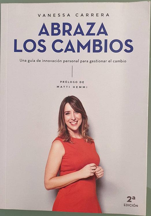 Abraza los cambios | Carrera, Vanessa
