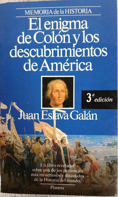 El enigma de Colón y los descubrimientos de América | Eslava Galán, Juan