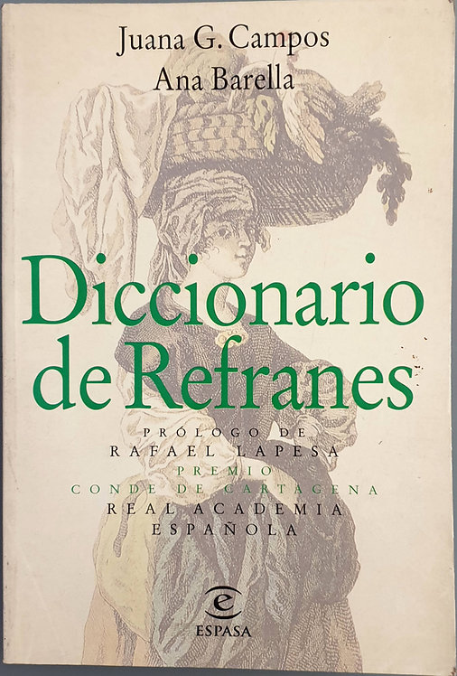 Diccionario de Refranes | Campos, Juana G.-Barella, Ana