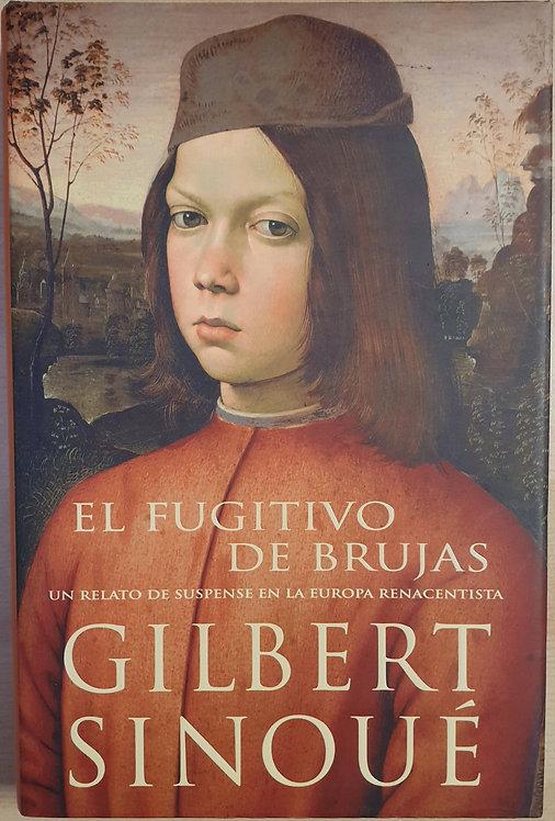El fugitivo de Brujas   Sinoué, Gilbert