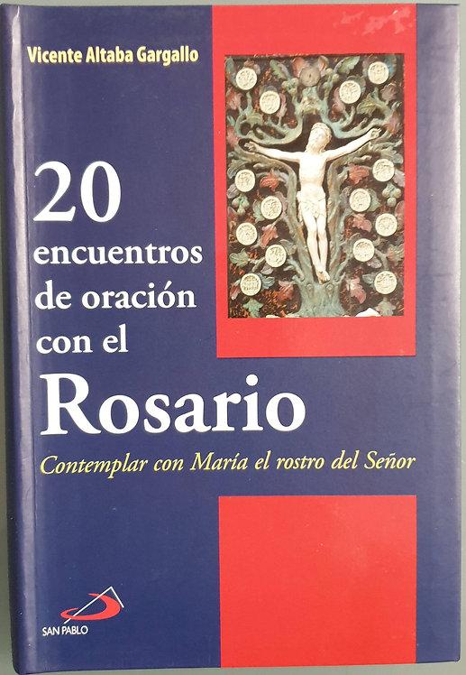 20 encuentros de oración con el Rosario | Altaba Gargallo, Vicente
