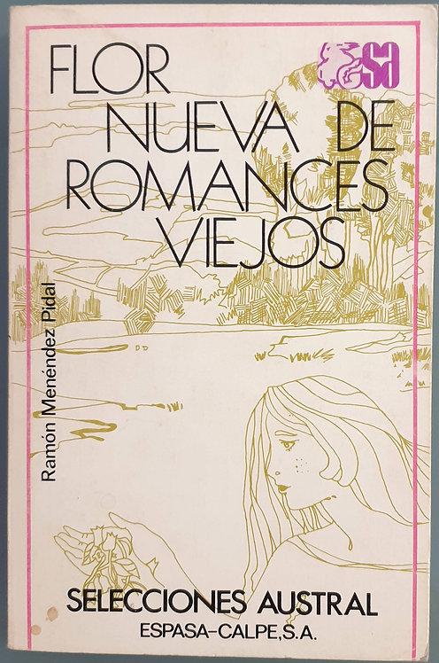 Flor nueva de romances viejos | Menéndez Pidal, Ramón