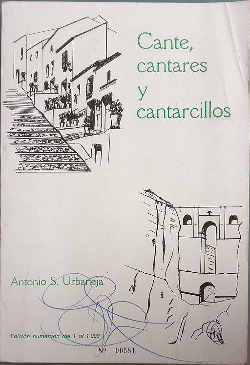 Cante, cantares y cantarcillos   Urbaneja, Antonio S.