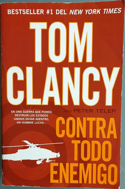 Contra todo enemigo | Clancy, Tom - Telep, Peter