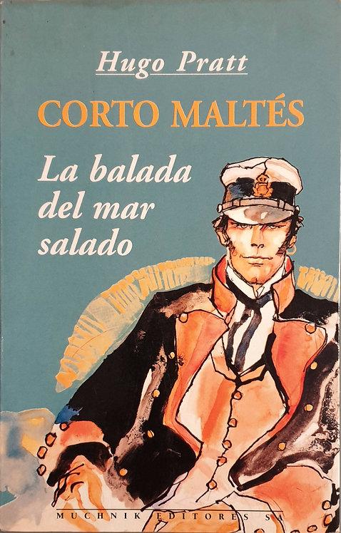 Corto Maltés. La balada del mar salado | Pratt, Hugo