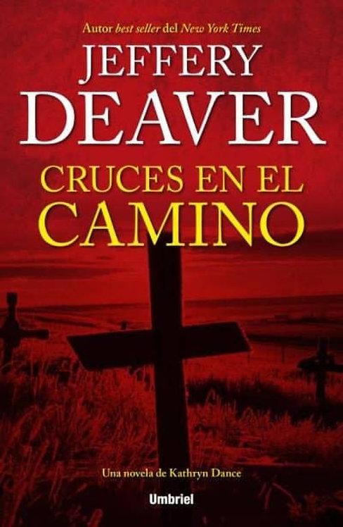 Cruces en el Camino | Deaver, Jeffery
