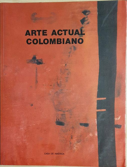 Arte actual colombiano | VV.AA.