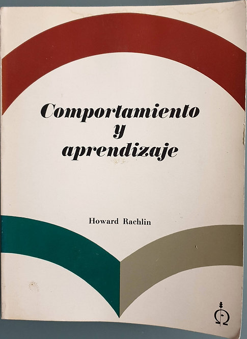 Comportamiento y aprendizaje | Rachlin, Howard