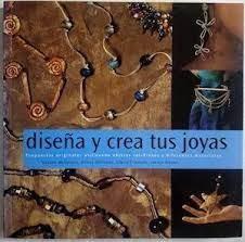Diseña y crea tus joyas | VV.AA.