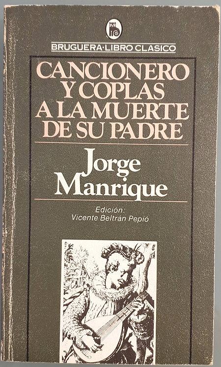 Cancionero y Coplas a la muerte de su padre | Manrique, Jorge
