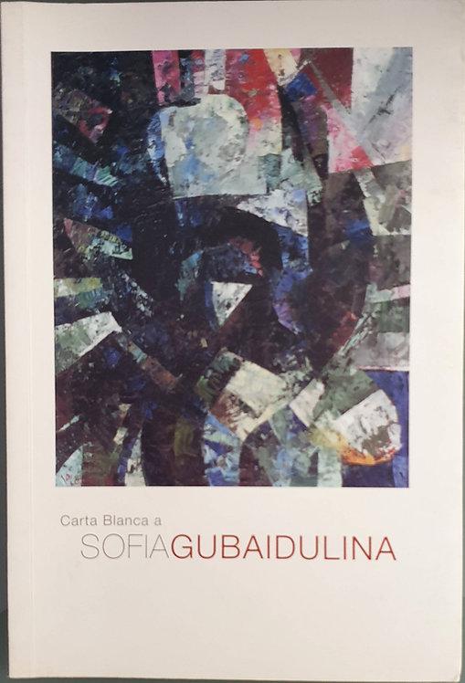 Carta Blanca a Sofía Gubaidulina | VV.AA.