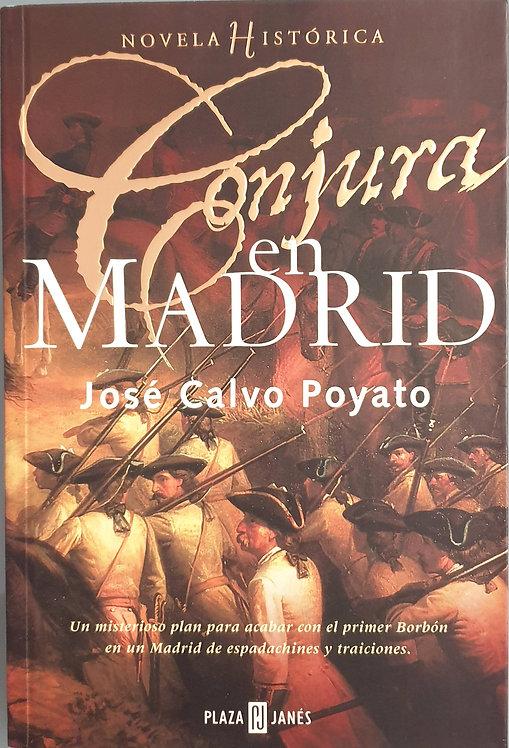 Conjura en Madrid | Calvo Poyato, José