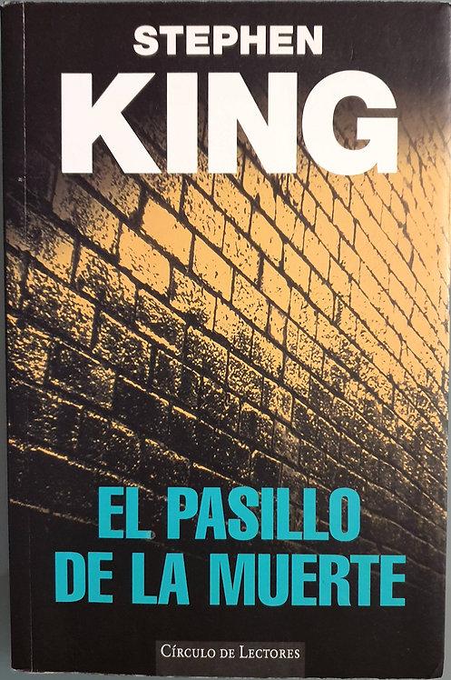 El pasillo de la muerte   King, Stephen