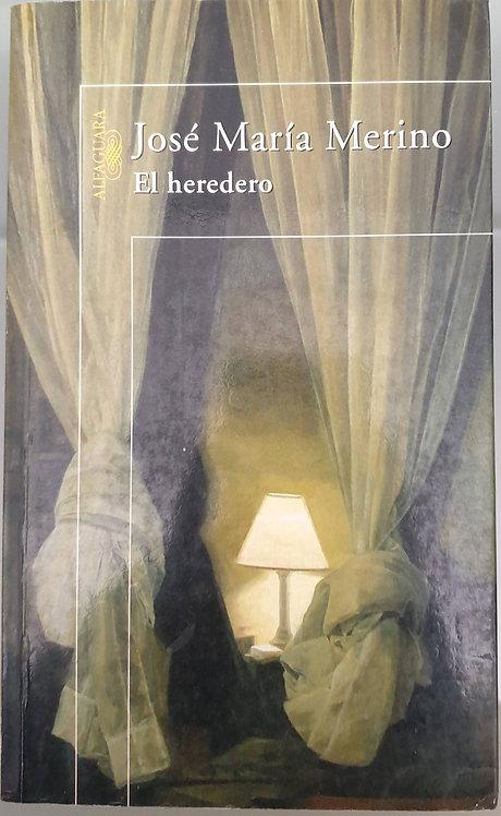 El heredero | Merino, José María