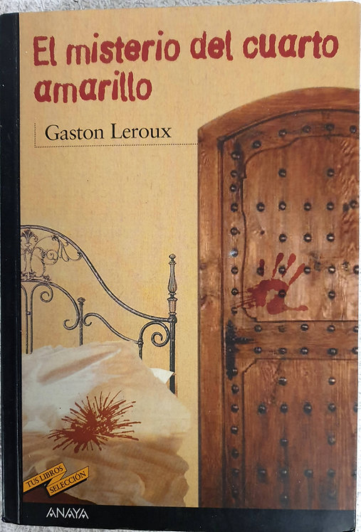 El misterio del cuarto amarillo | Leroux, Gaston