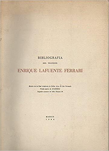 Bibliografía del profesor Enrique Lafuente Ferrari