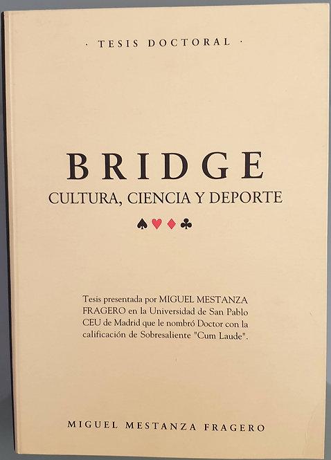 Bridge. Cultura, ciencia y deporte (Tesis doctoral) | Mestanza Fragero, Miguel