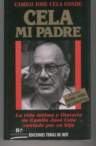 Cela, mi padre | Cela Conde, Camilo José