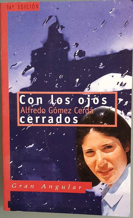 Con los ojos cerrados | Gómez Cerdá, Alfredo