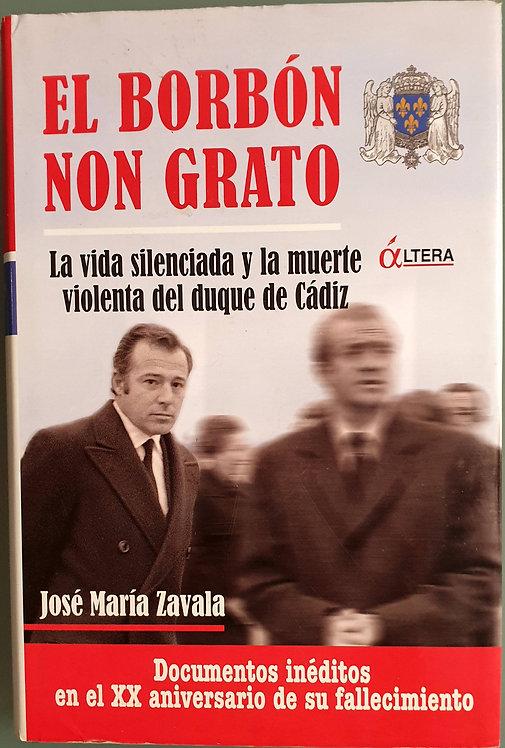 El Borbón non grato | Zavala, José María