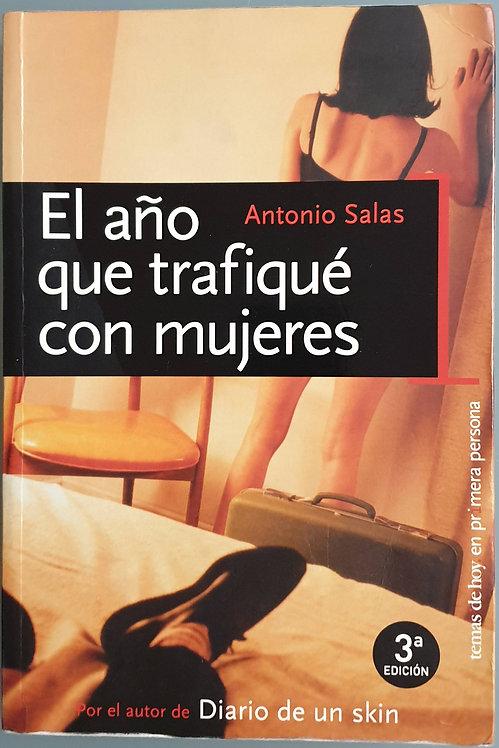 El año que trafiqué con mujeres | Salas, Antonio