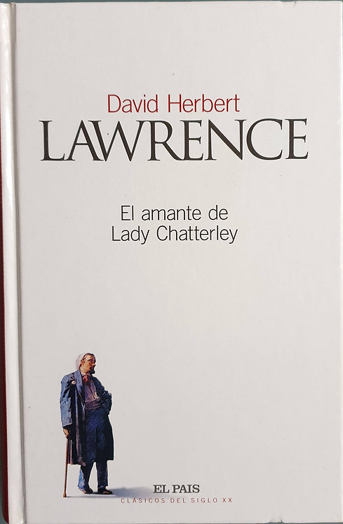 El amante de Lady Chatterley | Lawrence, David Herbert