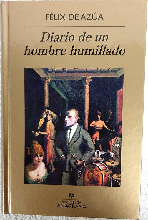 Diario de un hombre humillado | Azúa, Félix de