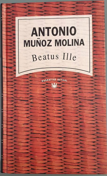 Beatus Ille   Muñoz Molina, Antonio