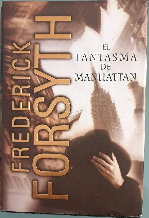 El fantasma de Manhattan   Forsyth, Frederick
