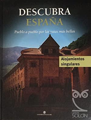 Descubra España. Pueblo a pueblo por las rutas más bellas  | VV.AA.