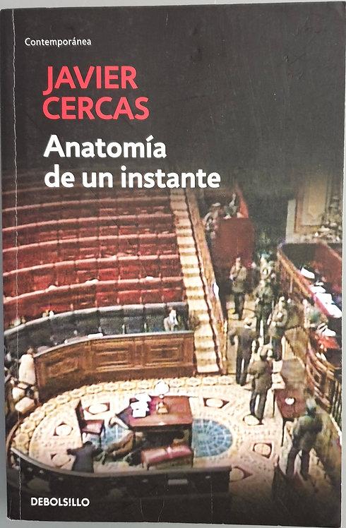 Anatomía de un instante   Cercas, Javier
