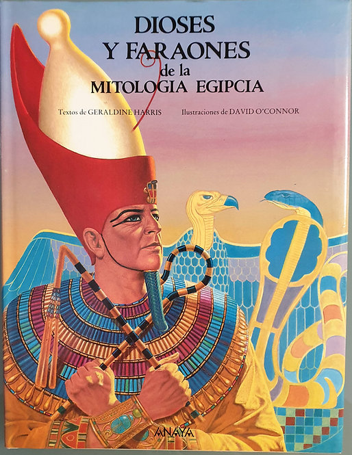 Dioses y Faraones de la mitología egipcia