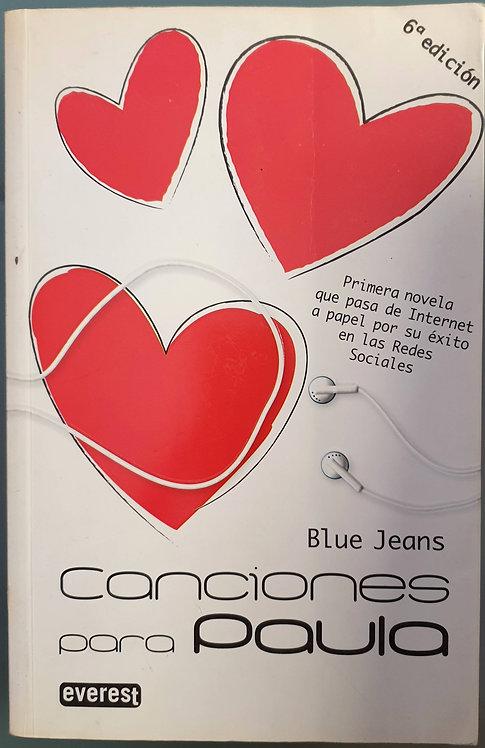 Canciones para Paula | Jeans, Blue