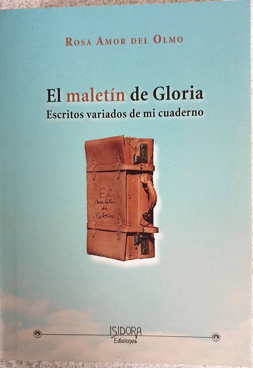 El maletín de Gloria | Amor del Olmo, Rosa