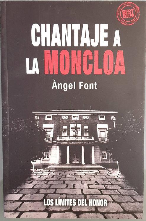 Chantaje a la Moncloa | Font, Ángel