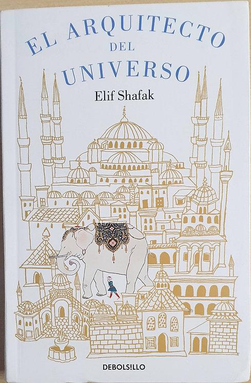 El arquitecto del Universo | Shafak, Elif