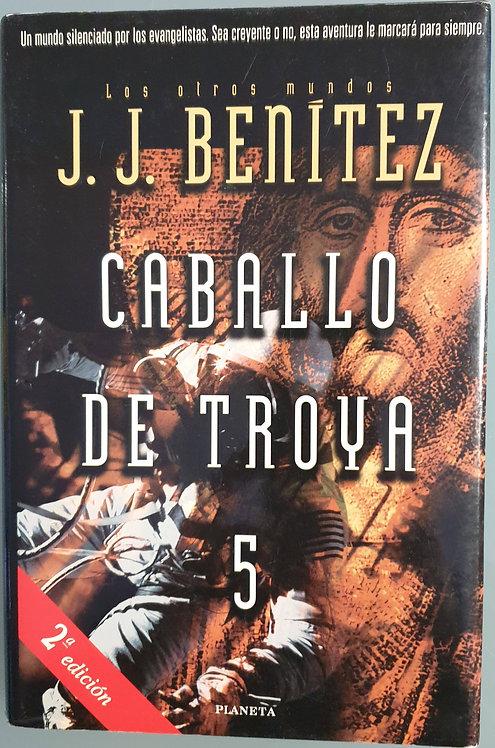 Caballo de Troya 5   Benítez, J. J.