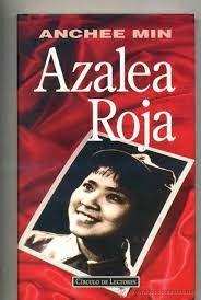 Azalea Roja. Autobiografía   Min, Anchee