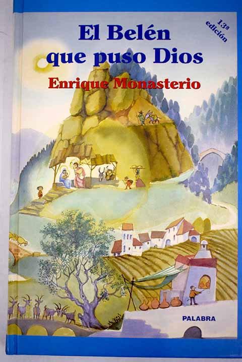 El Belén que puso Dios | Monasterio, Enrique