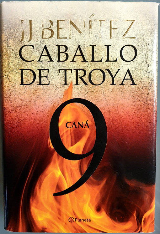 Caballo de Troya 9. Caná | Benitez, J. J.